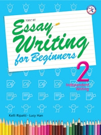 Essay Writing for Beginners 2 (Independent)