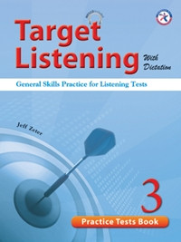 Target Listening with Dictation - Practice Tests Book 3