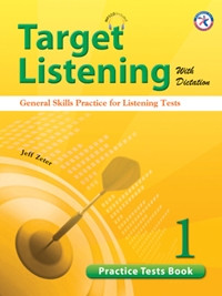 Target Listening with Dictation - Practice Tests Book 1