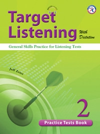 Target Listening with Dictation - Practice Tests Book 2